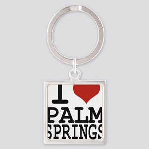 I love Palm Springs Square Keychain