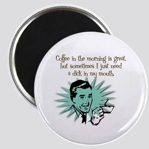 Coffee in the A.M. Magnet