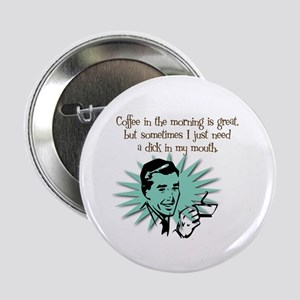 Coffee in the A.M. Button