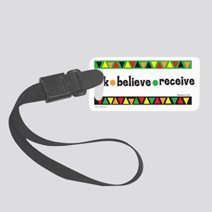 Ask Believe Receive Small Luggage Tag