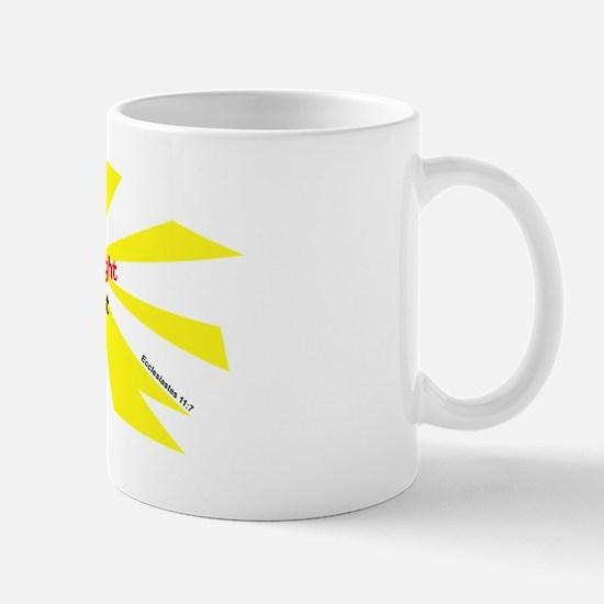 Light is sweet Mug