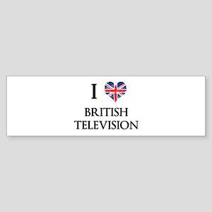 I Love British Television Bumper Sticker