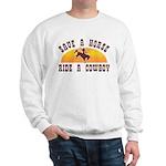 Save a horse ride a cowboy Sweatshirt