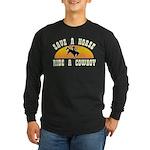 Save a horse ride a cowboy Long Sleeve Dark T-Shir