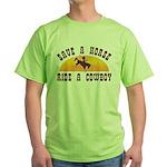 Save a horse ride a cowboy Green T-Shirt