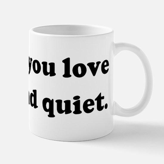 Honk if you love peace and qu Mug