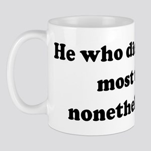 He who dies with the most toy Mug
