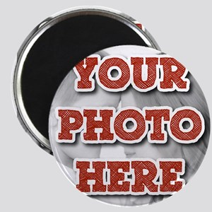 CUSTOM Your Photo Here Magnets
