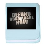 Defund Obamacare Now baby blanket