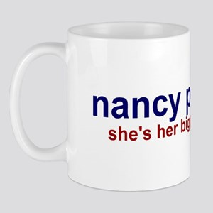 Nancy Pelosi's Biggest Fan Mug