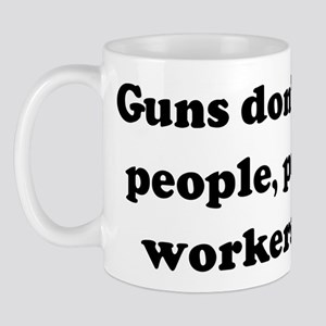 Guns don't kill people, posta Mug