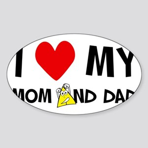 I Love Mom and dad Sticker (Oval)