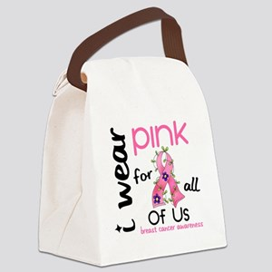 - I Wear Pink 43 All of Us Breast Canvas Lunch Bag