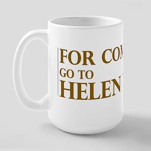 For Complaints Go to Helen Wa Large Mug