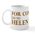 For Complaints Go to Helen Wa Mug