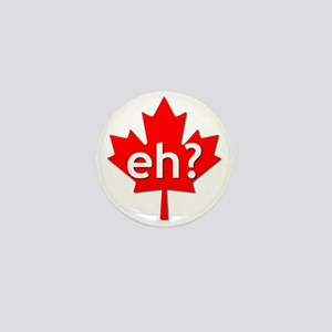 Canadian eh? Mini Button
