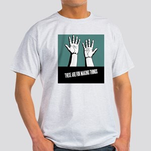 hands-work-CRD Light T-Shirt