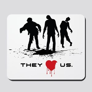 they love us Mousepad