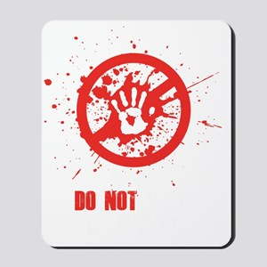 do not feed wh Mousepad