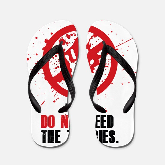 do not feed Flip Flops