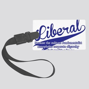 liberal Large Luggage Tag