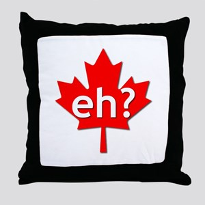 Canadian eh? Throw Pillow