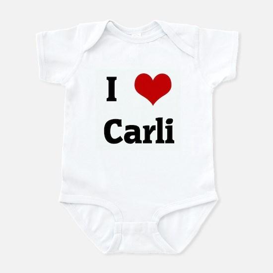 I Love Carli Infant Bodysuit