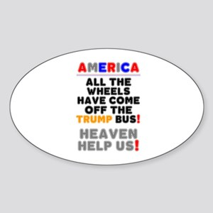AMERICA - ALL THE WHEELS HAVE COME OFF THE Sticker