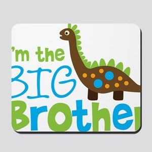 DinosaurImTheBigBrother Mousepad