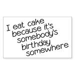 I Eat Birthday Cakes Sticker (Rectangle)