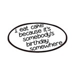 I Eat Birthday Cakes Patches