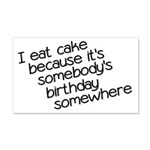 I Eat Birthday Cakes 20x12 Wall Decal