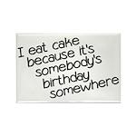 I Eat Birthday Cakes Rectangle Magnet (10 pack)