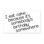 I Eat Birthday Cakes Rectangle Car Magnet