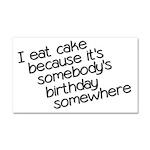 I Eat Birthday Cakes Car Magnet 20 x 12