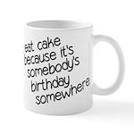 I Eat Birthday Cakes Mug