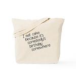 I Eat Birthday Cakes Tote Bag