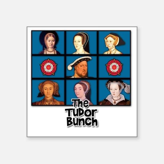 "tudor bunch FINAL 2 Square Sticker 3"" x 3"""