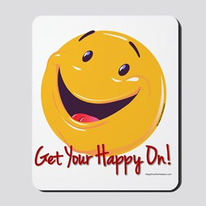 Happy Get Your Happy On 10x10 Mousepad