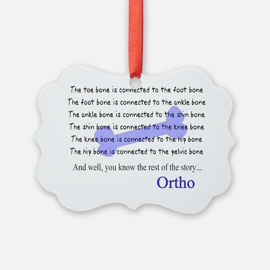 Ortho Ornament