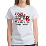Give Me Coffee And Wine Humor Women's T-Shirt