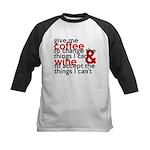 Give Me Coffee And Wine Humor Kids Baseball Jersey