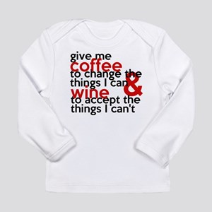 Give Me Coffee And Wine Humor Long Sleeve Infant T