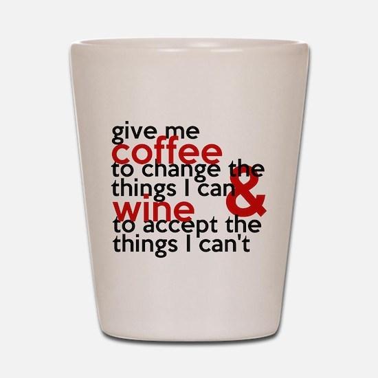 Give Me Coffee And Wine Humor Shot Glass