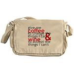 Give Me Coffee And Wine Humor Messenger Bag