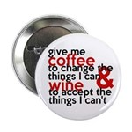 Give Me Coffee And Wine Humor 2.25&Quot; Button