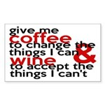 Give Me Coffee And Wine Humor Sticker (Rectangle 1