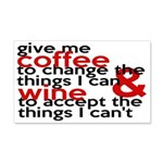 Give Me Coffee And Wine Humor 20x12 Wall Decal