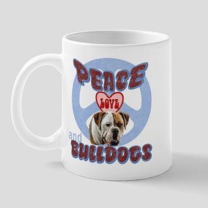 PEACE LOVE and BULLDOGS Mug