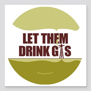 "No Fracking - Let Them D Square Car Magnet 3"" x 3"""